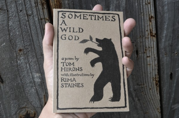 Sometimes a Wild God by Tom Hirons